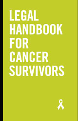 Legal Handbook for Cancer Survivors