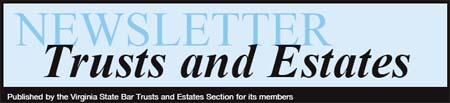 Newsletter - Trusts and Estates